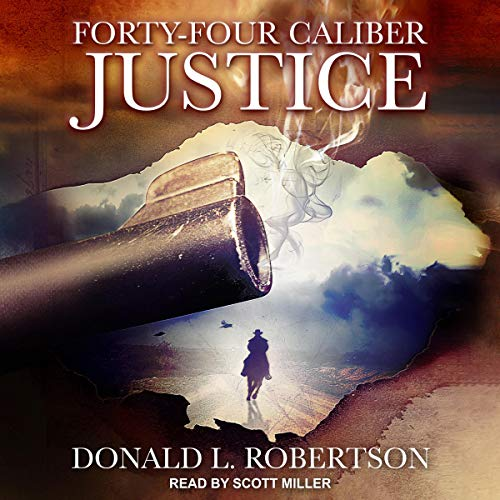 Forty-Four Caliber Justice cover art