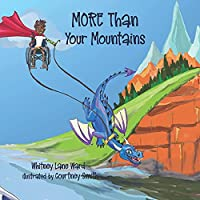 MORE Than Your Mountains