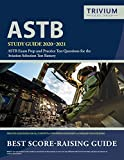 ASTB Study Guide 2020-2021: ASTB Exam Prep and Practice Test Questions for the Aviation Selection Test Battery