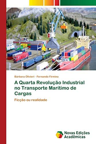 A Quarta Revolução Industrial no Transporte Marítimo de Cargas