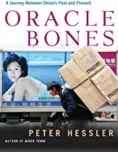 Oracle Bones: A Journey Through Time in China (English Edition)