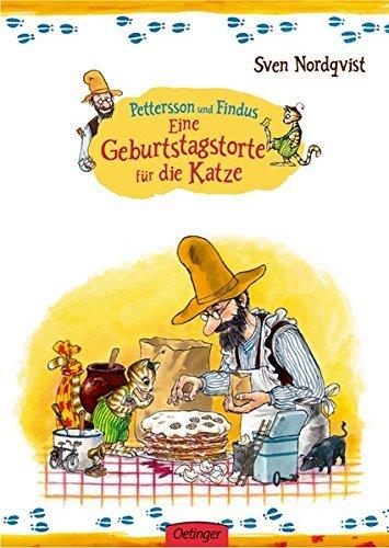 Eine Geburtstagstorte für die Katze. (Pettersson und Findus) von Sven Nordqvist (Autor, Illustrator) ( Februar 1984 )