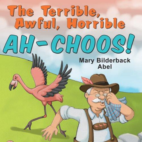 The Terrible, Awful, Horrible AH-CHOOS! cover art