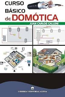 Curso básico de Domótica (Spanish Edition)