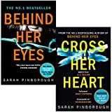 Sarah Pinborough Collection 2 Books Set (Behind Her Eyes, Cross Her Heart)