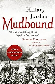 Mudbound by [Hillary Jordan]