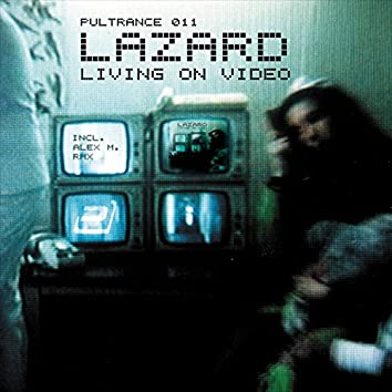 Living on Video (House Edition)