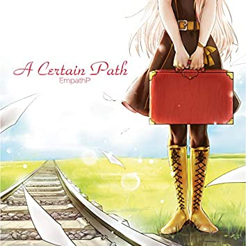 A Certain Path