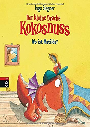 Der kleine Drache Kokosnuss - Wo ist Matilda?: Pappbilderbuch (Bilderbücher, Band 3)