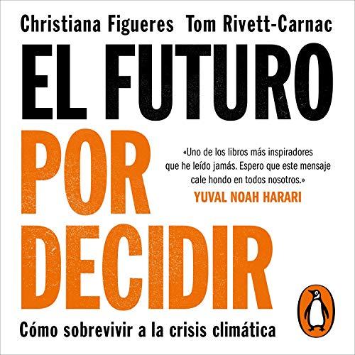 El futuro por decidir [The Future We Choose] Titelbild