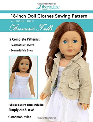 """Liberty Jane 18"""" Doll Clothes Pattern Outback Libby Boomerit Falls: 18 Inch Doll Clothes Patterns With Step-By-Step Instructions And Pattern Pieces"""