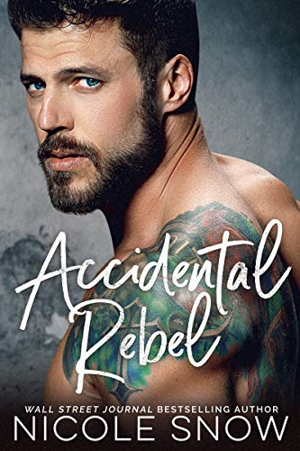 Accidental Rebel: A Marriage Mistake Romance (Marriage Mistake Series Book 5) (English Edition)