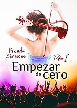 Empezar de cero (Rain nº 1) eBook: Simmons, Brenda