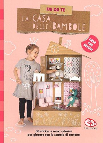 Fai da te la casa delle bambole. Con adesivi. Ediz. a colori