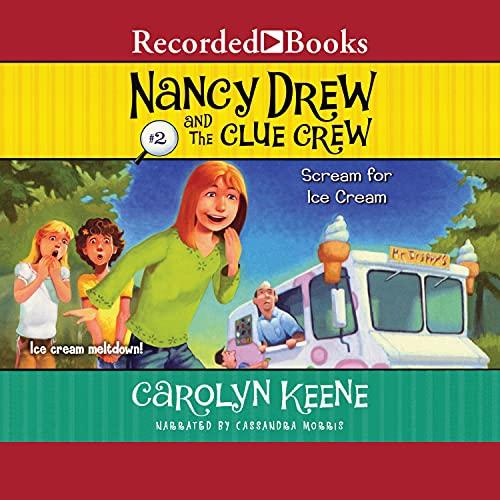Scream for Ice Cream Audiobook By Carolyn Keene cover art