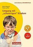 Lehrerbücherei Grundschule: Umgang mit 'schwierigen' Kindern (13. Auflage): Auffälliges Verhalten - Förderpläne - Handlungskonzepte. Buch