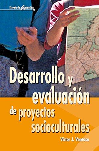Desarrollo y evaluación de proyectos socioculturales (Escuela de animación nº 35)