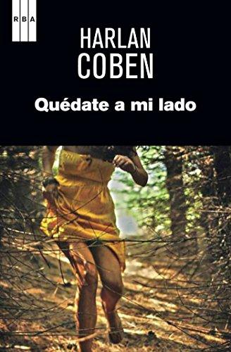 Quédate a mi lado (NOVELA POLICÍACA BIB) eBook: Coben, Harlan ...