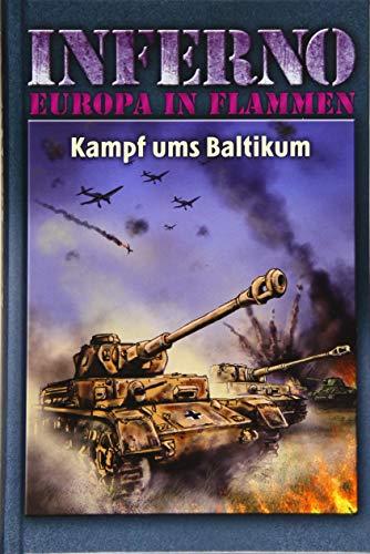Inferno – Europa in Flammen, Band 6: Kampf ums Baltikum