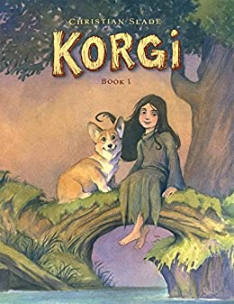 Korgi Vol. 1: Sprouting Wings by [Christian Slade]
