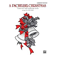 Alfred 00-PA02396 A Pachelbel Christmas - Music Book
