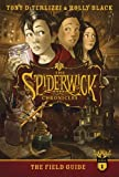 By Tony DiTerlizzi - The Field Guide (Spiderwick Chronicles) (Reprint) (4.7.2013)