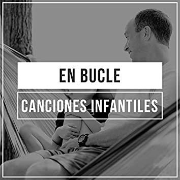 # 1 Album: En bucle Canciones Infantiles