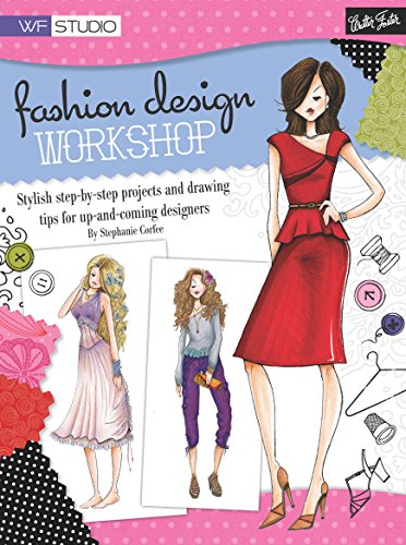 Fashion Design Workshop Walter Foster Studio Kindle Edition By Corfee Stephanie Children Kindle Ebooks Amazon Com