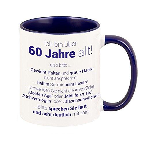 4you Design Tasse 60. Geburtstag - Ich Bin über 60 Jahre alt…Kaffeetasse, Kaffeebecher, 60. Geburtstag, Geschenkidee, runder Geburtstag, Geburtstagsgeschenk, Frau, Mann