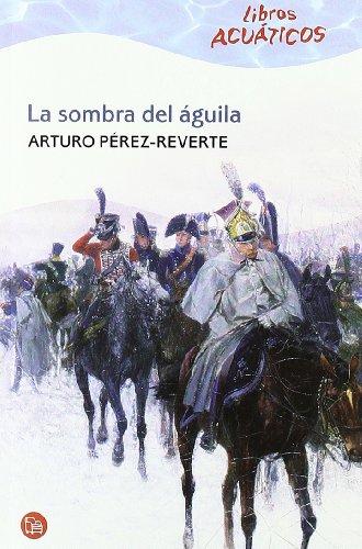 LA SOMBRA DEL AGUILA ACUATICO 09 (Libros Acuaticos)