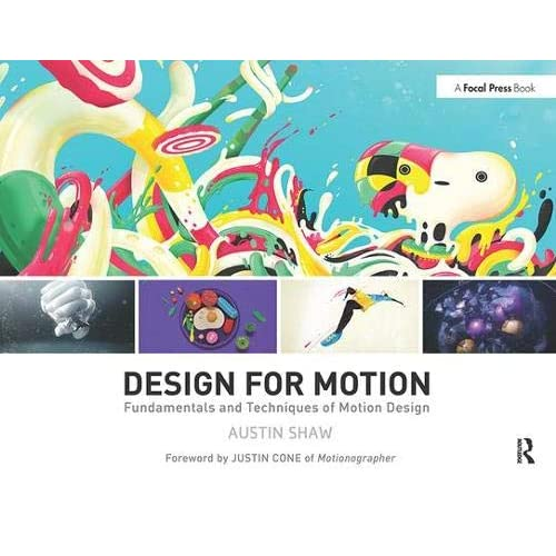 Design for Motion: Fundamentals and Techniques of Motion Design