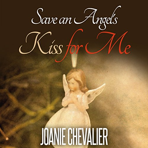 Save an Angel's Kiss for Me audiobook cover art