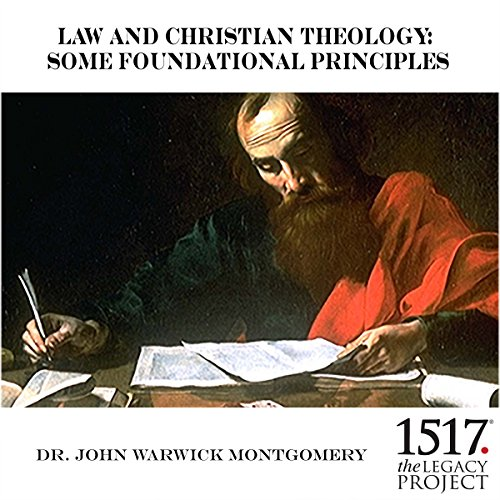 Law and Christian Theology: Some Foundational Principles audiobook cover art