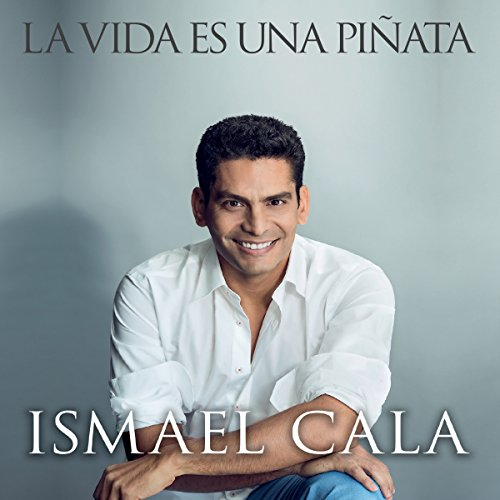 La Vida Es Una Piñata [Life Is a Pinata] audiobook cover art