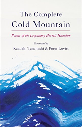 Complete Cold Mountain: Poems of the Legendary Hermit Hanshan