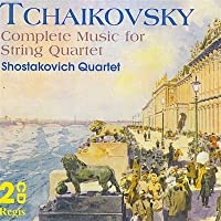 Tchaikovsky: Complete Music For String Quartet