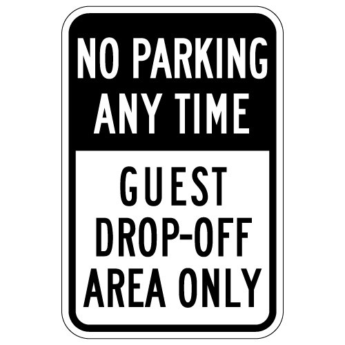 STOPSignsAndMore - No Parking Any Time Guest Drop-Off Area Only Sign - 12x18 (Black) - Reflective   Rust Free Aluminum