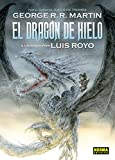 DRAGON DE HIELO GEORGE R.R Y LUIS ROYO (Comic Europeo (norma))