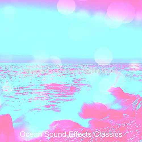 Music with Ocean Sounds Soundtrack for Lucid Dreams