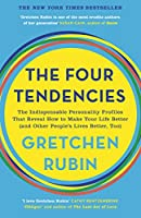 The Four Tendencies: The Indispensable Personality Profiles That Reveal How to Make Your Life Better (and Other People's...