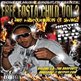 Free Fosta Child Volume 3: The Miseducation of Swagg [Explicit]