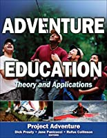 Adventure Education: Theory and Applications