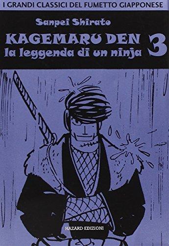 Kagemaru Den. La leggenda di un ninjia (Vol. 3)