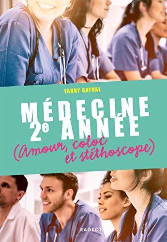 Médecine 2e année, Amour, coloc et stéthoscope