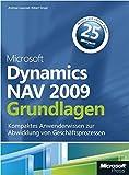 Microsoft Dynamics NAV 2009 - Grundlagen: Kompaktes Anwenderwissen zur Abwicklung von Geschäftsprozessen - Andreas Luszczak