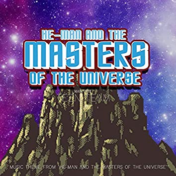 """He-Man and the Masters of the Universe Main Title (From """"He-Man and the Masters of the Universe"""") [Music Theme]"""