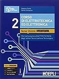 Corso di elettrotecnica ed elettronica. Ediz. openschool. Per gli Ist. tecnici industriali. Con e-book. Con espansione online: 2