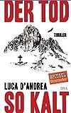"D'Andrea, Luca: ""Der Tod so kalt"""