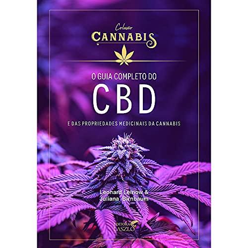 O Guia Completo do CBD e das Propriedades Medicinais da Cannabis