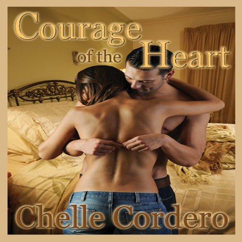 Courage of the Heart audiobook cover art